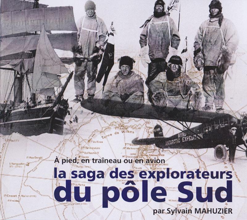 Les explorateurs de l'extrême Sud