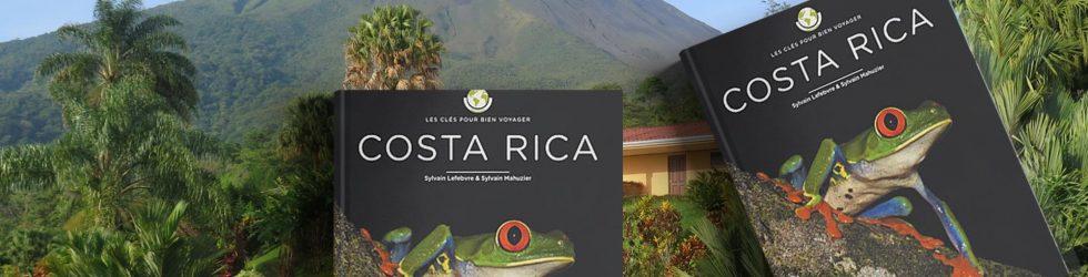 Parution chez Glénat : COSTA RICA – LES CLÉS POUR BIEN VOYAGER